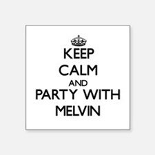 Keep Calm and Party with Melvin Sticker