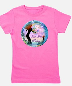 Just for today Girl's Tee
