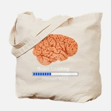 Brain Loading b Tote Bag