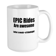 EPIC Rides are Awesome Mugs