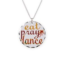 eat pray dance with ribbon c Necklace