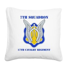 7-17TH CAV RGT WITH TEXT Square Canvas Pillow