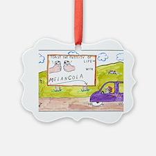 4-Melancola 10x10 Ornament