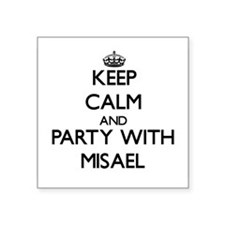 Keep Calm and Party with Misael Sticker