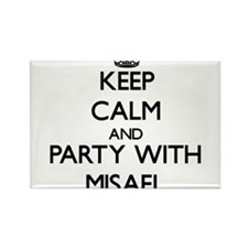 Keep Calm and Party with Misael Magnets