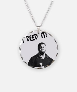 I Deed It! Necklace