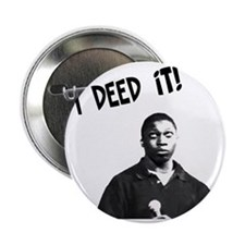 "I Deed It! 2.25"" Button"