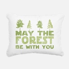 may the forest be with y Rectangular Canvas Pillow