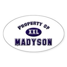 Property of madyson Oval Decal