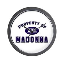 Property of madonna Wall Clock