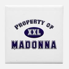 Property of madonna Tile Coaster