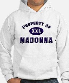 Property of madonna Hoodie