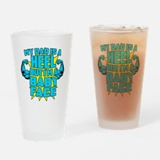 My Dad is a Heel Blue Drinking Glass