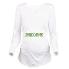 liveunicorn2 Long Sleeve Maternity T-Shirt