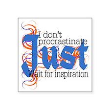 "Just Inspiration Square Sticker 3"" x 3"""