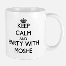 Keep Calm and Party with Moshe Mugs