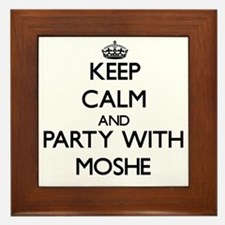 Keep Calm and Party with Moshe Framed Tile