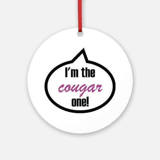 Im_the_cougar Round Ornament