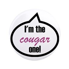 "Im_the_cougar 3.5"" Button"