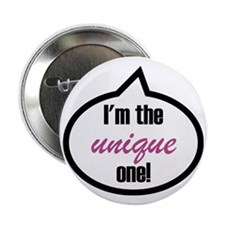 """Im_the_unique 2.25"""" Button"""