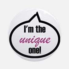 Im_the_unique Round Ornament