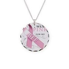 I Wear Pink for my BFF Necklace