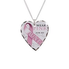 I Wear Pink for my Aunt Necklace