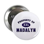 Property of madalyn Button