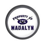 Property of madalyn Wall Clock