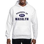 Property of madalyn Hooded Sweatshirt