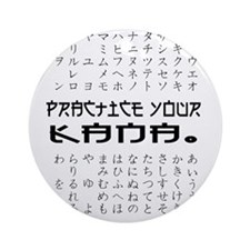 Practice Your Kana Ornament (Round)