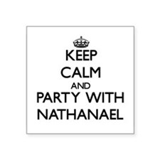 Keep Calm and Party with Nathanael Sticker