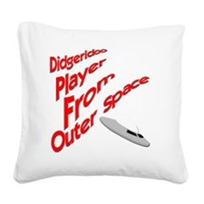 Didgeridoo Player from outer  Square Canvas Pillow