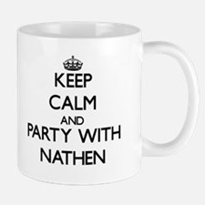 Keep Calm and Party with Nathen Mugs