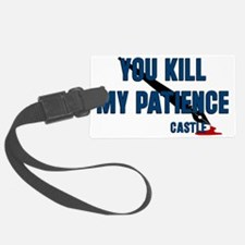 castle-kill-my-patience Luggage Tag