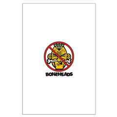 No Bone Heads Posters