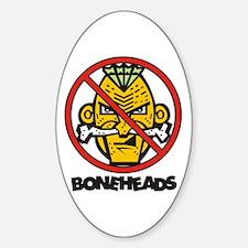 No Bone Heads Oval Decal