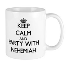 Keep Calm and Party with Nehemiah Mugs