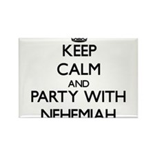 Keep Calm and Party with Nehemiah Magnets