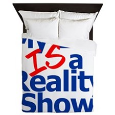 My Life IS a Reality Show Queen Duvet