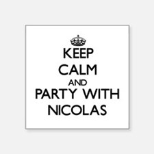 Keep Calm and Party with Nicolas Sticker