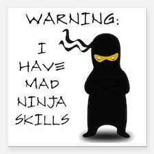 """ninja warning Square Car Magnet 3"""" x 3"""""""