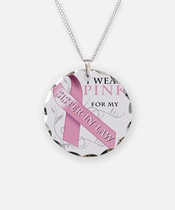 I Wear Pink for my Sister In Necklace