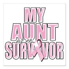 """My Aunt is a Survivor Square Car Magnet 3"""" x 3"""""""