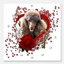 """Valentine_Red_Rose_Poodl Square Car Magnet 3"""" x 3"""""""