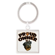 Proud Owner of a Rottweiler Square Keychain