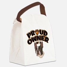 Proud Owner of a Boston Terrier Canvas Lunch Bag
