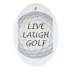 Live Laugh Golf Oval Ornament