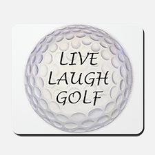 Live Laugh Golf Mousepad