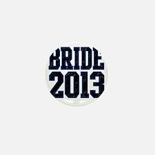 Bride 2013 Mini Button